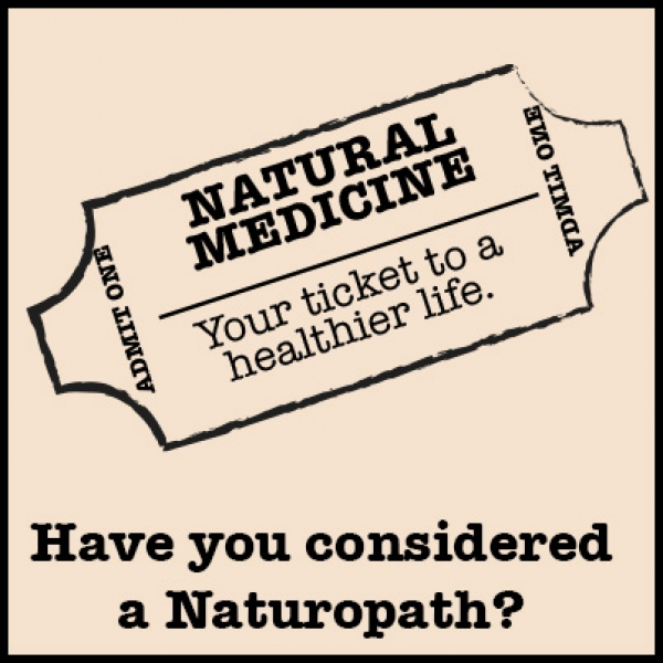 have you considered a naturopath